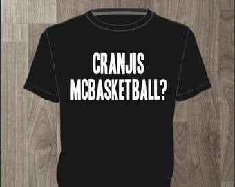 Cranjis McBasketball? Men's T-shirt Impractical Jokers Fan Made Shirt (#58)