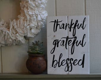 Thankful Grateful Blessed Sign,Thanksgiving Signs,Fall Sign, Fall Decor, Thanksgiving Decor,Fall Decor, Fall Wall Decor,