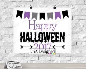 Happy Halloween Digital Print - Custom Colors - All Hallows Eve - Trick or Treat - Photo Prop - DIY Print - {26HS}