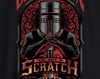 Monty Python shirt | Black Knight | Beer Ale | It's just a Flesh Wound | Tis But A Scratch Movie Quote