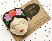 Felt Frida Kahlo Brooch - Cute Handmade Pin - Mexican Icon Badge