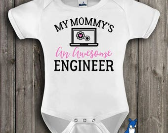 Mommy's an Engineer,engineer baby gift,My Mommy's an awesome engineer,Engineer gift,Engineers,Engineering gift,Cute baby clothes,349_1