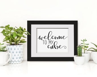 Merveilleux Welcome To My Cube, Cubicle Decor, Cubicle Printable, Workstation Decor,  Cute Gift