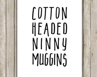 8x10 Christmas Printable, Buddy The Elf Saying, Typography Print, Christmas Decor, Elf Movie, Printable Quote, Cotton Headed Ninny Muggins