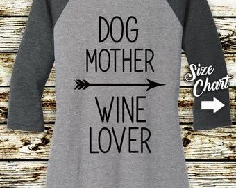 Dog Mother Wine Lover -  Ladies 3/4 Sleeve Raglan Tri Blend T-shirt  -