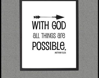 Going Through a Hard Time Encouragement Quote, With God All Things Are Possible, Matthew 19:26 Printable Bible Verse Sign Instant Download