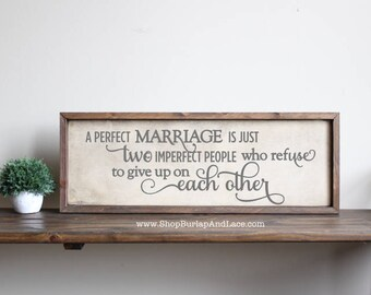 A Perfect Marriage, perfect marriage quote, wedding gift, marriage quotes, home and living, home decor, wall decor, wall hangings, signs,