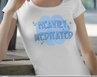 Heavily Meditated T-Shirt Ladies Mens Unique Design Gift Fresh Trendy Handwritten Simple Exercise Tank V-Neck Breathe Meditate Fitness Yoga