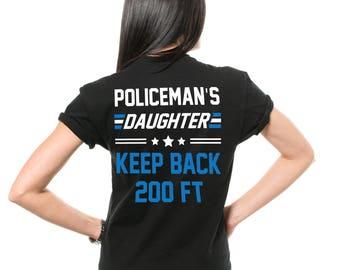 Policeman's Daughter T-Shirt Funny Daughter Birthday Gift Ideas Shirt