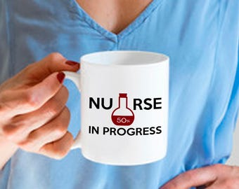 Funny Nursing Gift, Nurse in Progress, Ceramic Nursing Medical Student Cup, Soup Mug, Nurse Student Birthday Idea
