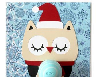 Christmas Owl EOS Lip Balm Holder • Owl Be Home for Christmas • Gift for Owl Lover • Santa Owl • Holiday Card • Teacher Gift • Gift for Her