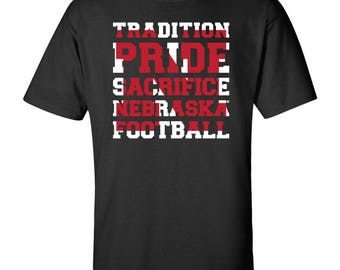 Nebraska Huskers Football Blackshirts TRADITION PRIDE SACRIFICE Unisex Tee Shirt Official Cornhusker Licensed Gear