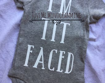 I'm Tit Faced Breastfeeding Outfit / Funny Bodysuit / Eat Local