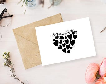 "Valentines day love card, I love you with all my heart, Valentines day card, 5x7"" instant download"
