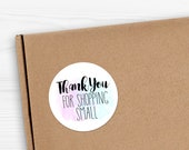 """Thank You For Shopping Small - 1.625 x 1.625"""" Circles 24 Per Sheet - Pastel Paint Watercolor Small Shop Handmade Sticker Set Package Label"""