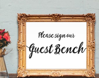 bench wedding guest book - please sign our guest bench sign - alternative guest book - wedding bench guestbook - PRINTABLE - 8x10 - 5x7