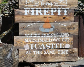 Campfire Pallet Sign - Welcome to our Firepit