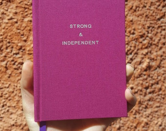 STRONG & INDEPENDENT Notebook / Sketchbook / Journal - Handmade - Unique - A6 - Feminist collection