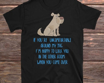 Dog T Shirt, Dog Shirt, Dog T-shirt, Dog Tshirt, Dog Tee, Dog Lover Gift, Funny Dog Shirt, Funny Dog T Shirt, Dog Clothing, Dog Tee Shirt