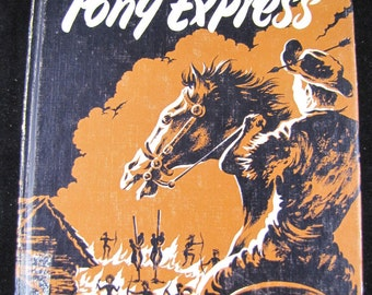 Cathy and Carl Ride the Pony Express // 1958 Hardback // Adventure Story for Young Reader