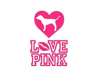 Love Pink SVG FILE