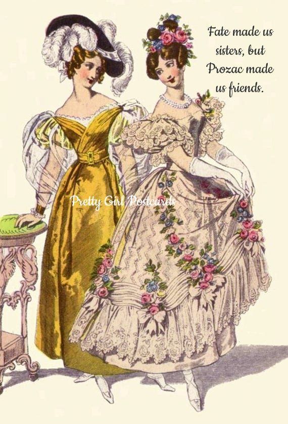 Funny Postcard, Fate Made Us Sisters, But Prozac Made Us Friends, Funny Quote, Humor, Pink, Yellow, Friends, Sisters, Pretty Girl Postcards