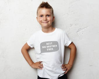 Best Big Brother Ever Tshirt - Big Brother T-shirt - Big Brother Shirt - Birth Announcement Shirt - Baby Shower Gift - Brother Gift
