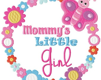 Mommy's Little Girl Baby Embroidery Design File .vip .vp3 .hus .pes .pec .jef .sew .xxx .csd .dst .exp .emd .10o .pcs .pcm + 4x4 hoop
