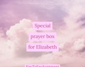 Special Prayer Box for Elizabeth
