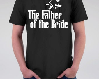 New! Father of the Bride Wedding T Shirt, Back Personalized-Optional, Godfather Wedding, Rustic Farm Wedding T Shirt, Groom, Bachelor Party