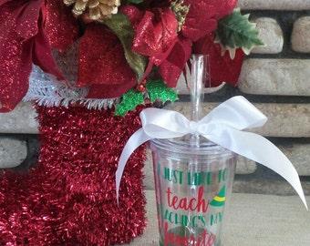 Elf Movie Tumbler, Buddy The Elf Tumbler, Elf Tumbler, Teaching Tumbler, Elf Movie, Teacher Christmas Gift, Christmas Gift, Funny Tumbler