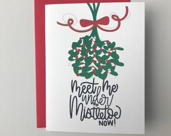Meet Me Under the Mistletoe Card -Christmas Card- Holiday Card -Mistletoe Christmas Card