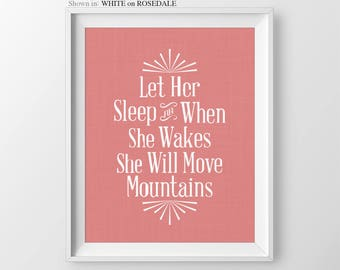 Let Her Sleep Baby Girl Nursery Wall Art Girl Yellow Gray Nursery Quotes Girl Nursery Decor Baby Shower Gift for Newborn Girl Move Mountains