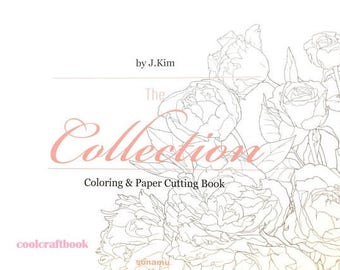 The collection by J.kim - Coloring & Paper cutting book for adult, korean coloring book