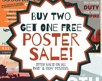 "Buy TWO get ONE FREE // All 8x10"" and 11x14"" Posters"