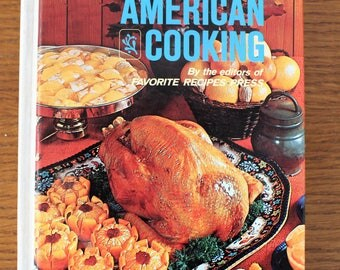 The Illustrated Enccylopedia of American Cooking 1972