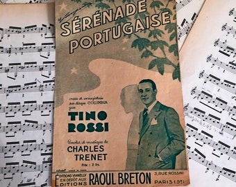 French song sheet for Tino Rossi, Serenade Portugaise. Double sheet with music and text. Written by Charles Trenet Collector.