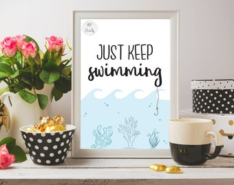 Wall Art Printable - Just Keep Swimming - Finding Nemo Print - Digital Download - 8x10