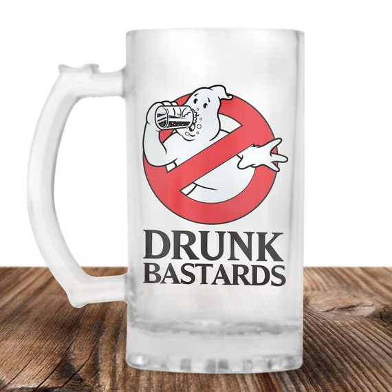 Ghost Busters Frosted Beer Stein - Ghost Busters Gift - Drunk Bastards - Craft Beer Mug -Beer Mug -Beer Lover Gift -Perfect Beer Lover Gift