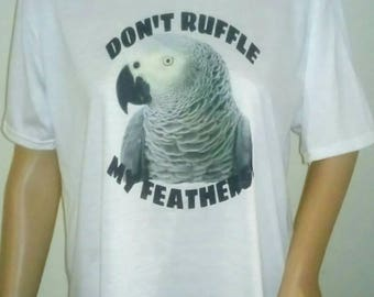 Congo African Grey Parrot Don't Ruffle My Feathers! Bird Polyester White T-shirt Size Medium Tee