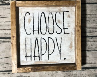 Choose Happy Sign, Home Decor, Rustic, Farmhouse, Gift Ideas, House warming, Distressed