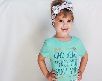 Kind Heart. Fierce Mind. Brave Spirit