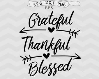 Thanksgiving svg Grateful svg thankful svg blessed SVG files for silhouette grateful thankful blessed svg Cricut downloads Cricut files Farm