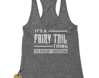 It's A Fairy Tail Thing Racerback Tank Top for Women