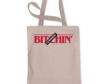 B-tchin' Shopping Tote Bag