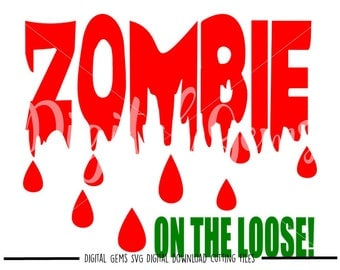 Halloween Zombie On The Loose! svg / dxf / eps / png files. Digital download. Compatible with Cricut and Silhouette machines.