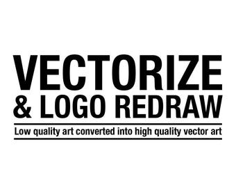 Vectorize and Logo Redraw - I will convert your art to vector!