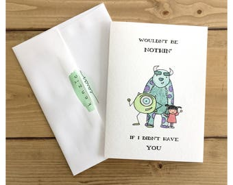 FRIENDSHIP CARD // monsters inc, funny friendship card, card for friend, disney quote, disney character, disney card, funny card for friend