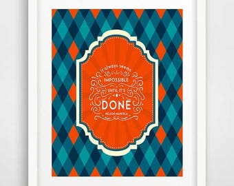 Baby boy room decor, word art, It always seems impossible until it is done, Nelson Mandela quotes, typography posters, blue and orange