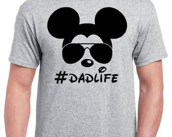 Dad Life - Mickey With Sunglasses - Funny Disney Dad - Funny Dad Shirt - #Dadlife